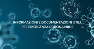 Informazioni e documentazione utili per emergenza Coronavirus (1)