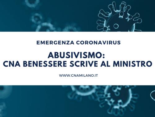 Abusivismo Cna Benessere scrive al Ministro (1)