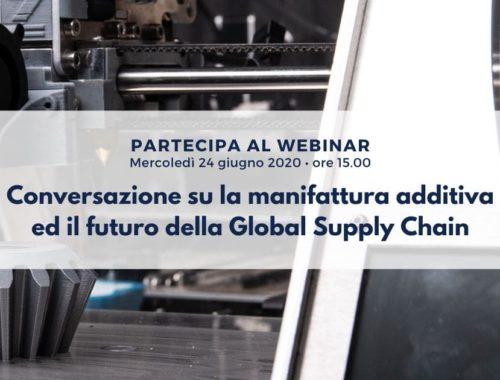 Conversazione su la manifattura additiva ed il futuro della Global Supply Chain-1
